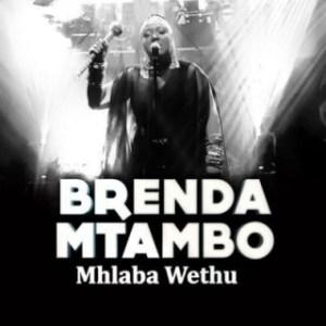 Brenda Mtambo - Mhlaba Wethu